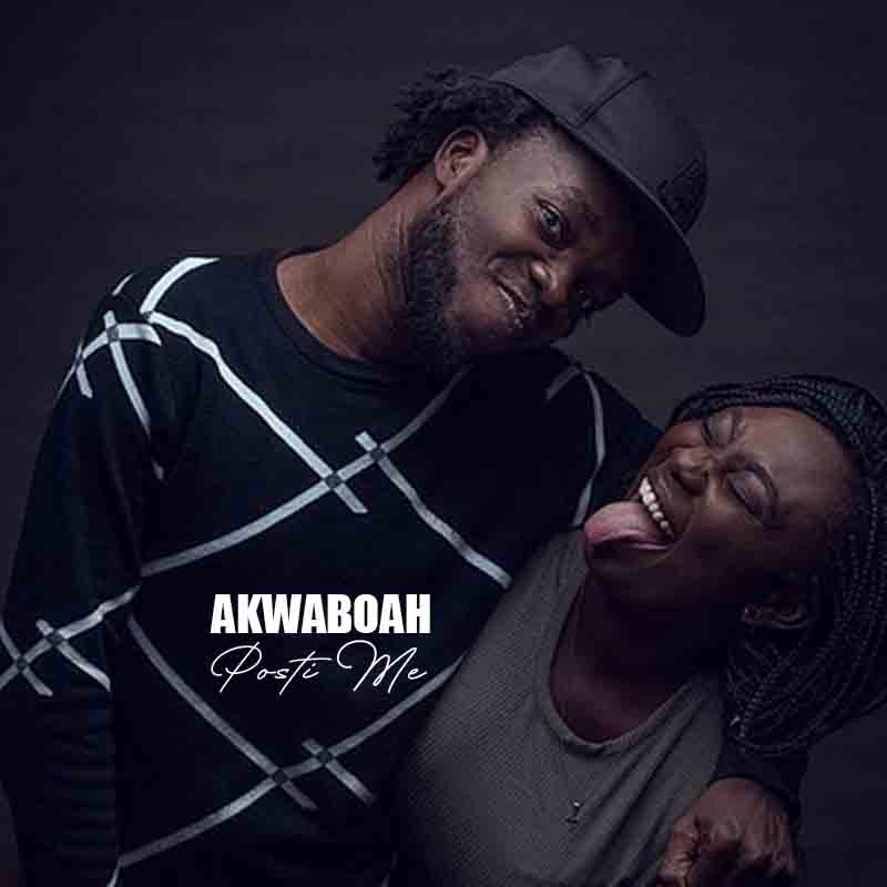 Akwaboah – Posti Me (Prod. by KC Beatz)
