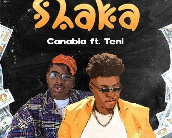 Photo of Canabia – Shaka Ft Teni
