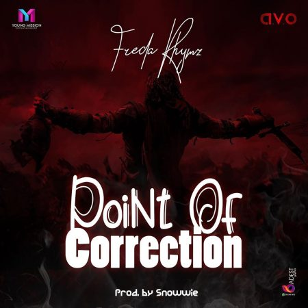 Freda Rhymz – Point Of Correction (Eno Barony & Sista Afia Diss)