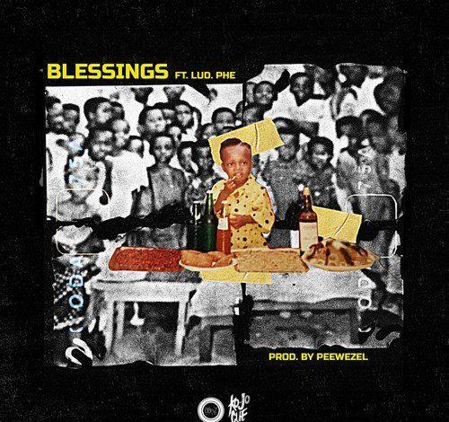 Ko Jo Cue – Blessings Ft Lud Phe (Prod. by Peewezel)
