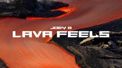 Photo of Joey B – Lava Feels