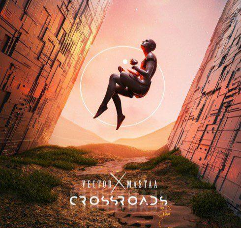 Vector x Masterkraft – Crossroads EP