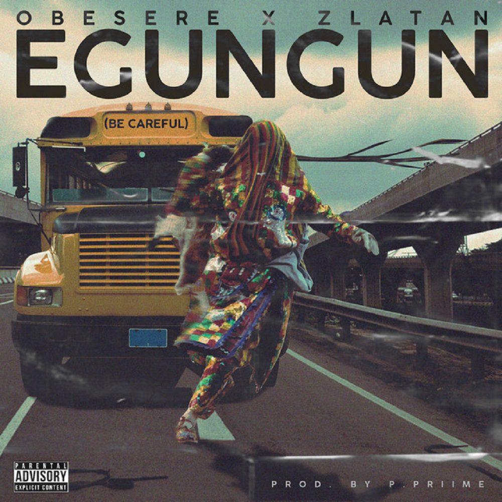 Zlatan – Egungun Be Careful Ft Obesere