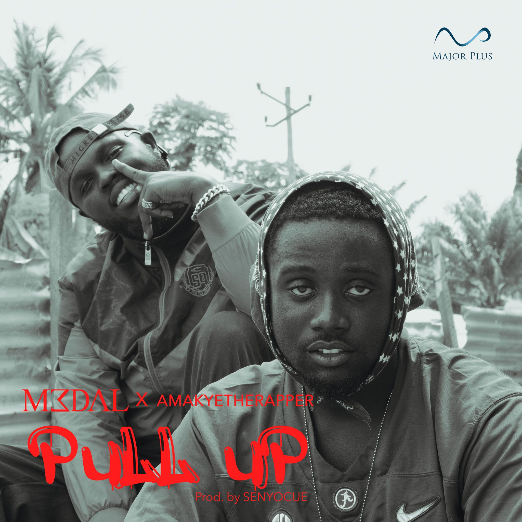 M3dal – Pull Up Ft AmakyeTheRapper (Prod. by Senyocue)