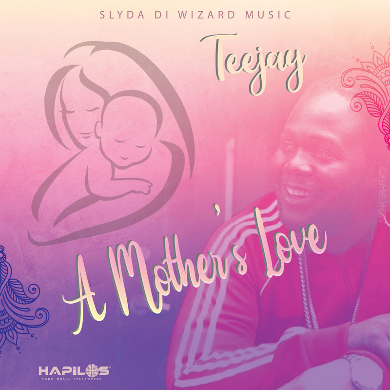 Teejay – A Mothers Love