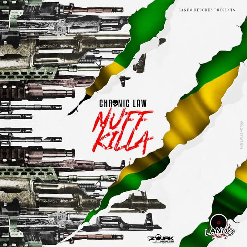 Chronic Law – Nuff Killa (Prod. by Lando Records)