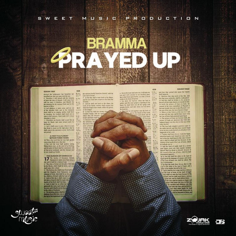 Bramma – Prayed Up [World Rocking Riddim]