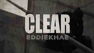 Photo of Eddie Khae – Clear (Freestyle)
