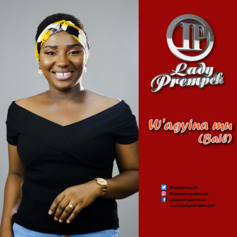 Lady Prempeh – W'agyina Mu