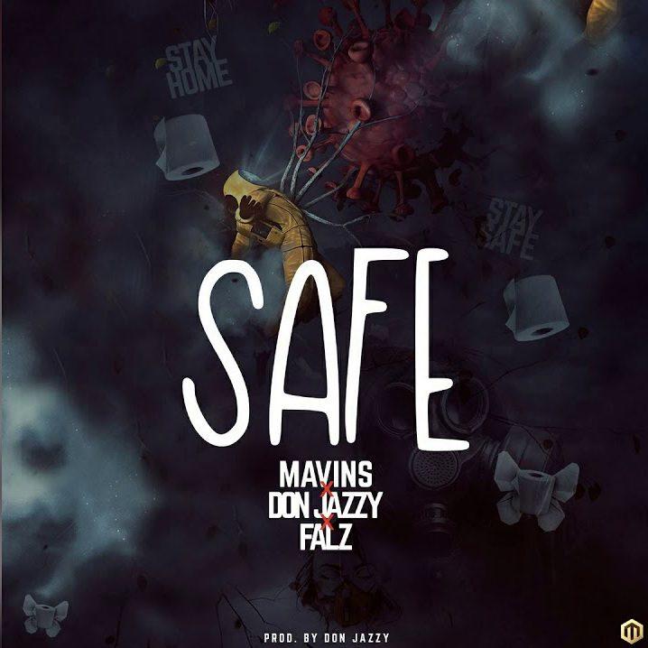 Don Jazzy – Safe Ft Falz (Prod. by Don Jazzy)