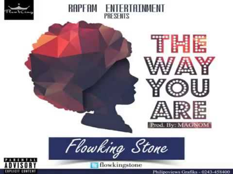 Flowking Stone – The Way You Are (Prod. by Magnom)