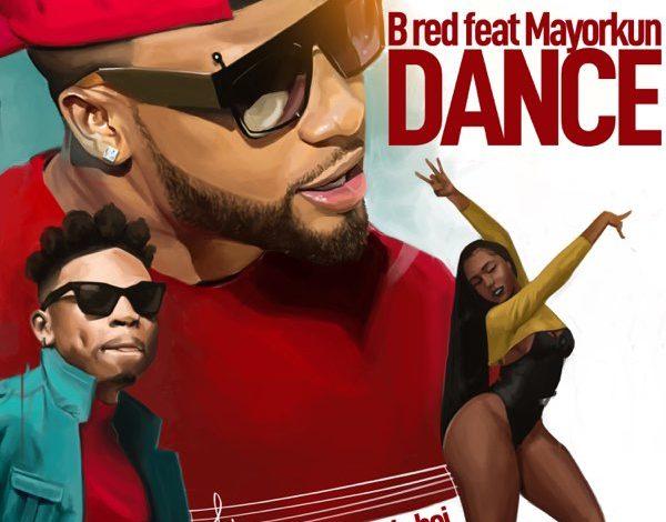 Photo of B-Red – Dance Ft Mayorkun