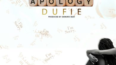 Photo of Dufie – Apology (Prod. By Dewuro Beat)