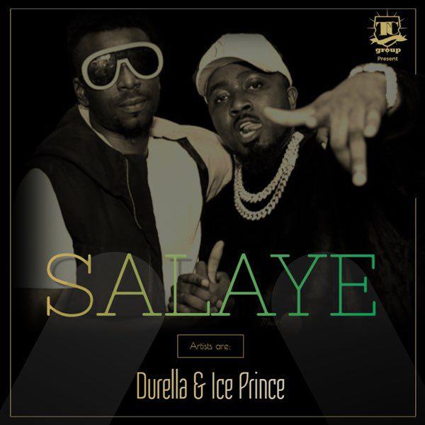 Durella – Shalaye Ft Ice Prince
