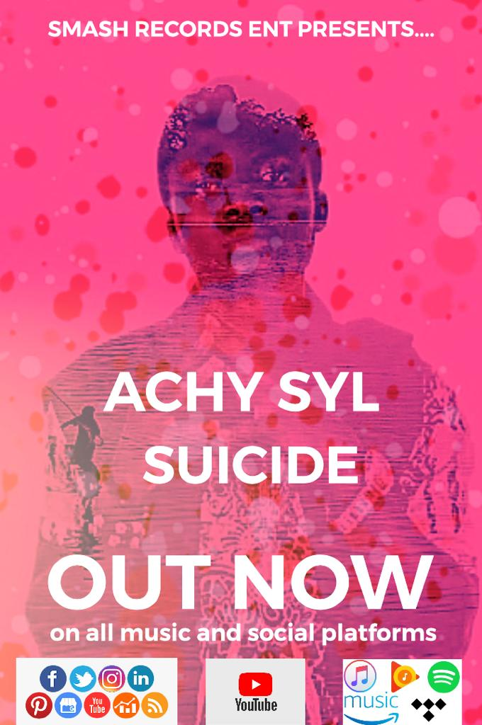 Achy Syl – Suicide (Mix. By Tims)