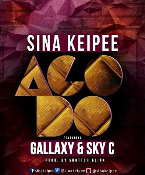 Sina Kpee - Ago Do Ft Gallaxy & Skyc