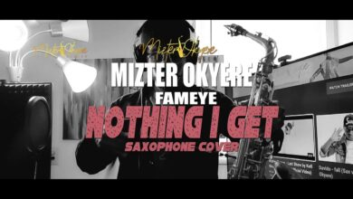 Photo of Fameye – Nothing I Get (Remix) (Sax Version) (Prod. By Mizter Okyere)