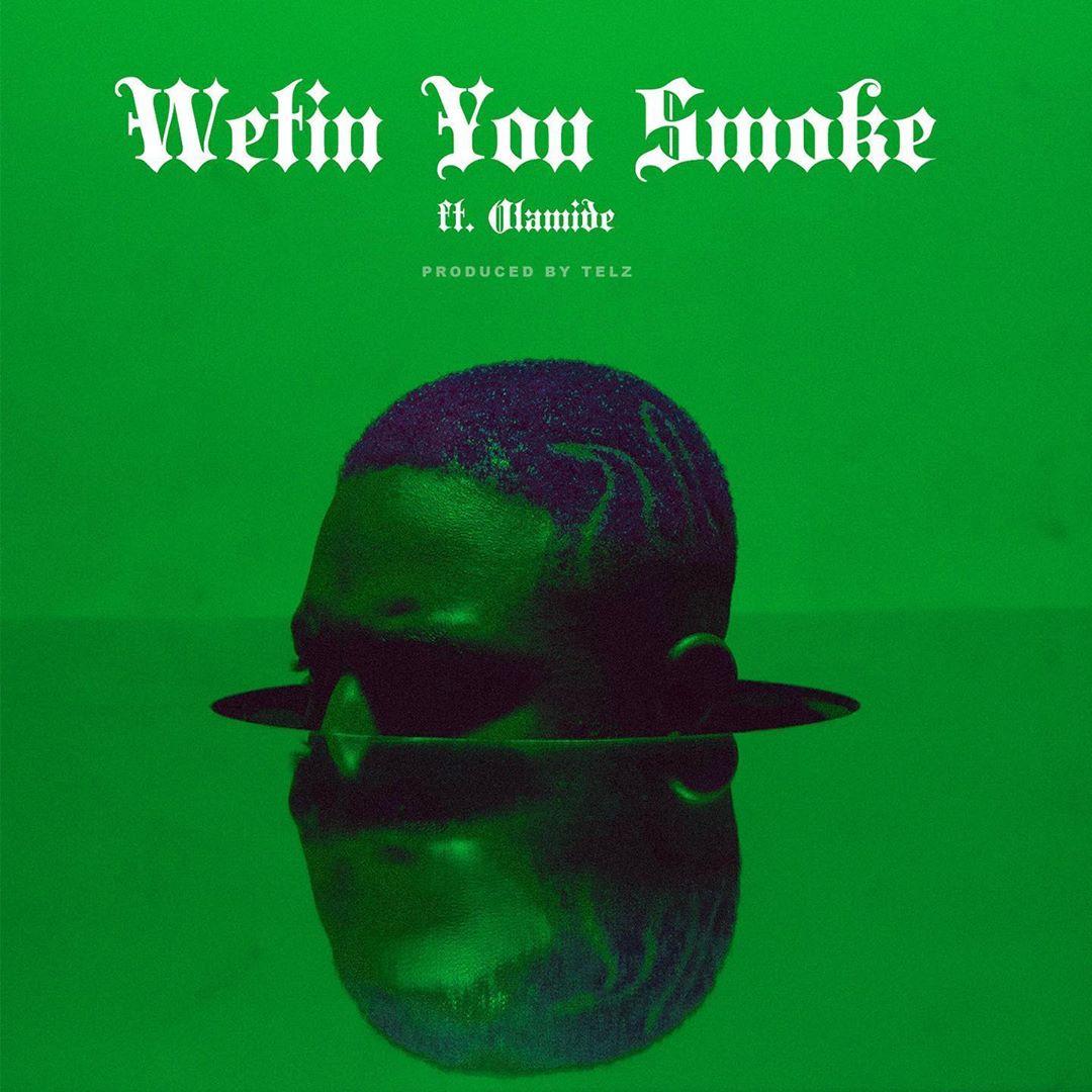 Prettyboydo – Wetin You Smoke Ft Olamide