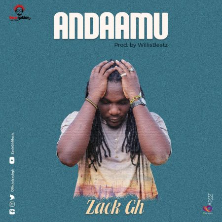 Zack Gh – Andaamu (Prod. By WillisBeatz)