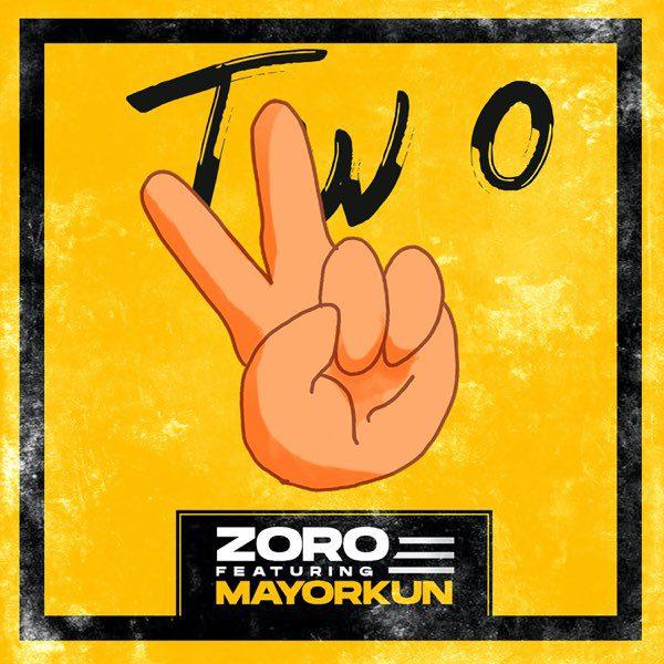 Zoro – Two Ft Mayorkun (Prod. By Kezyklef & Camo Blaizz)
