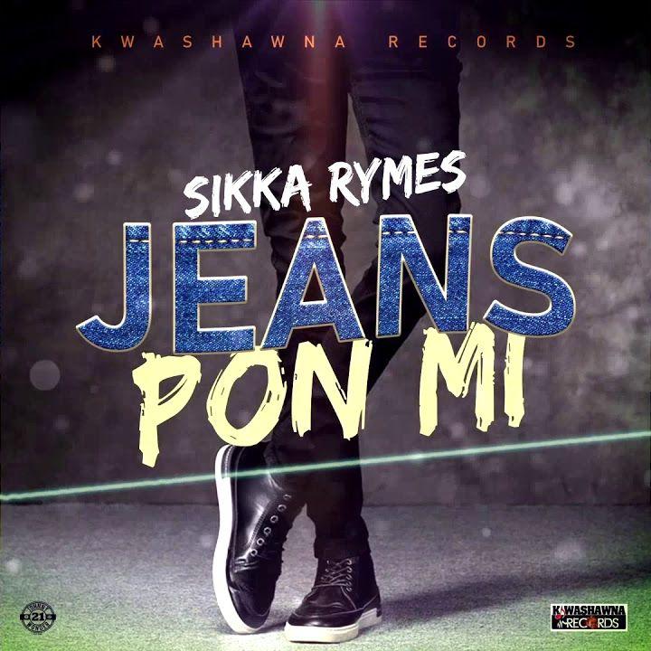 Sikka Rymes – Jeans Pon Mi
