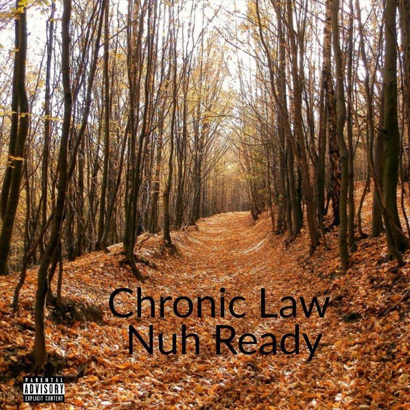 Chronic Law – Nuh Ready
