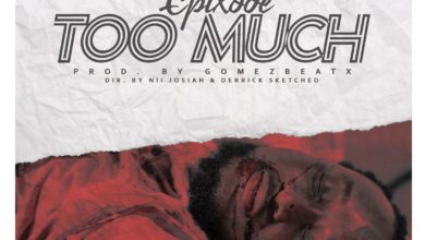 Photo of Epixode – Too Much (#Black Lives Matters)