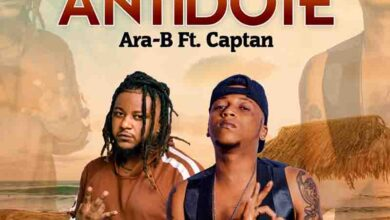 Photo of Ara-B – Antidote Ft Captan (Prod. By Bingy Blaze)