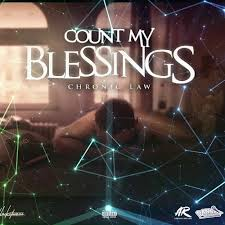 Chronic Law – Count My Blessings (Prod By Dan Sky Records)