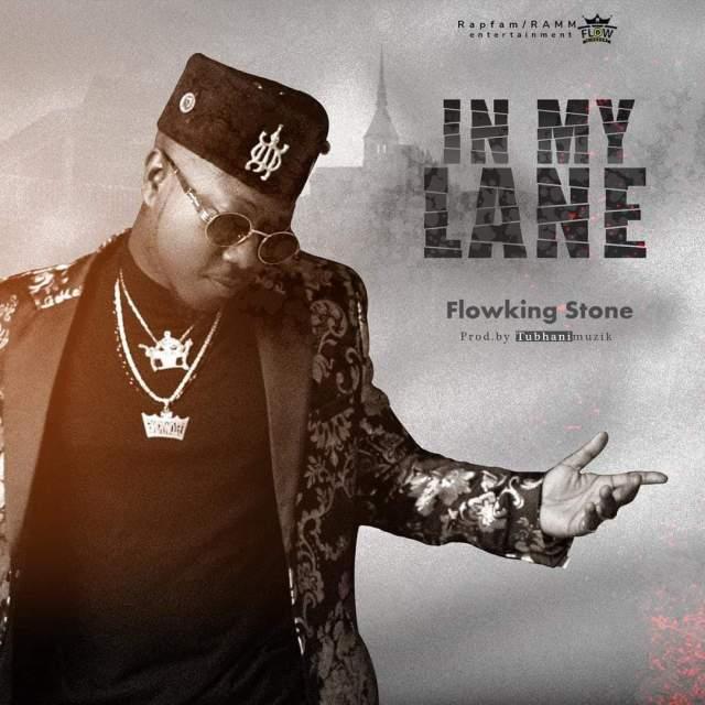 Flowking Stone- In My Lane (Prod. By Tubhani muzik)