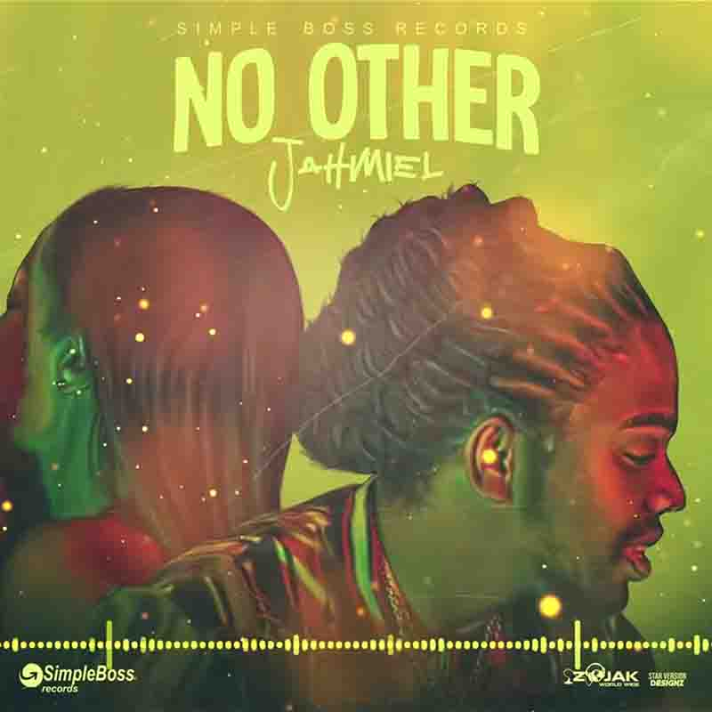 Jahmiel - No Other (Prod By Simple Boss Records)