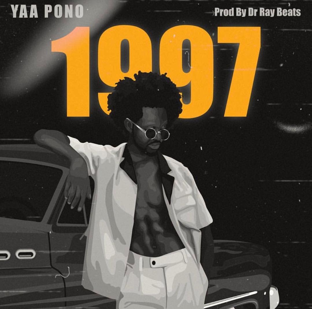 Yaa Pono – 1997 (Prod. By Dr Ray)
