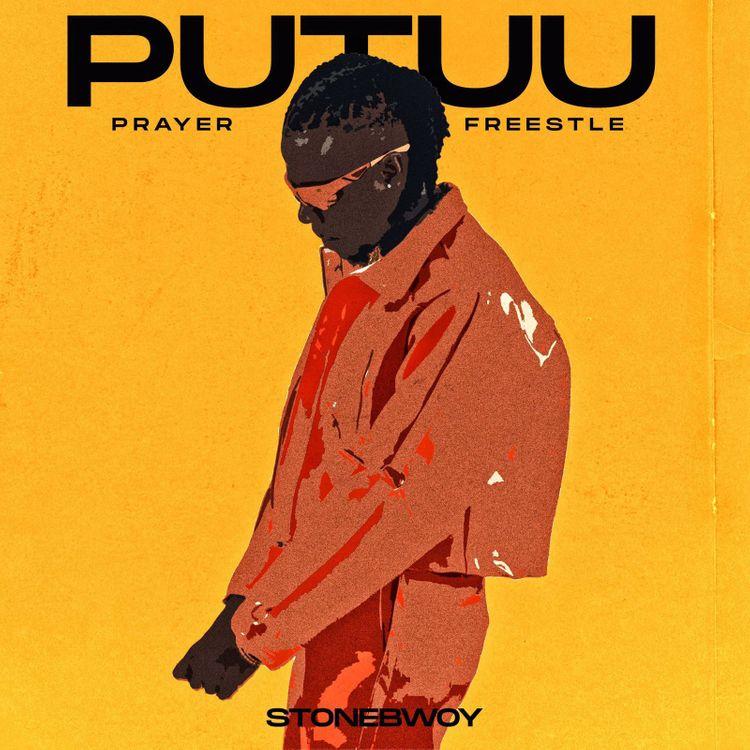 Stonebwoy – Putuu (Freestyle)(Pray)