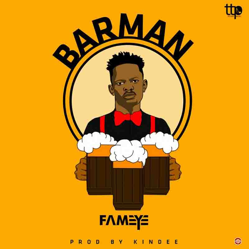 Fameye – Bar Man (Prod By Kin-Dee)