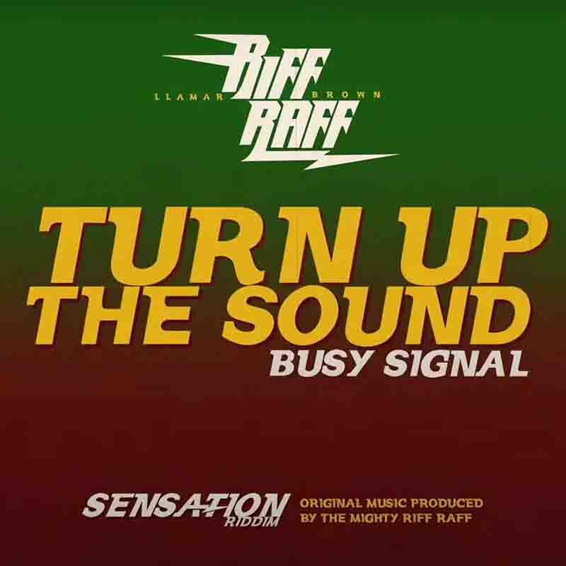 Busy Signal x Llamar Brown - Turn up the Sound