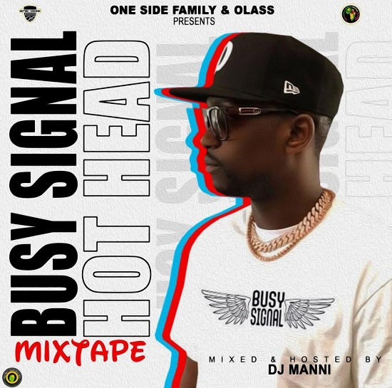 DJ Manni – Busy Signal Hot Head Mixtape