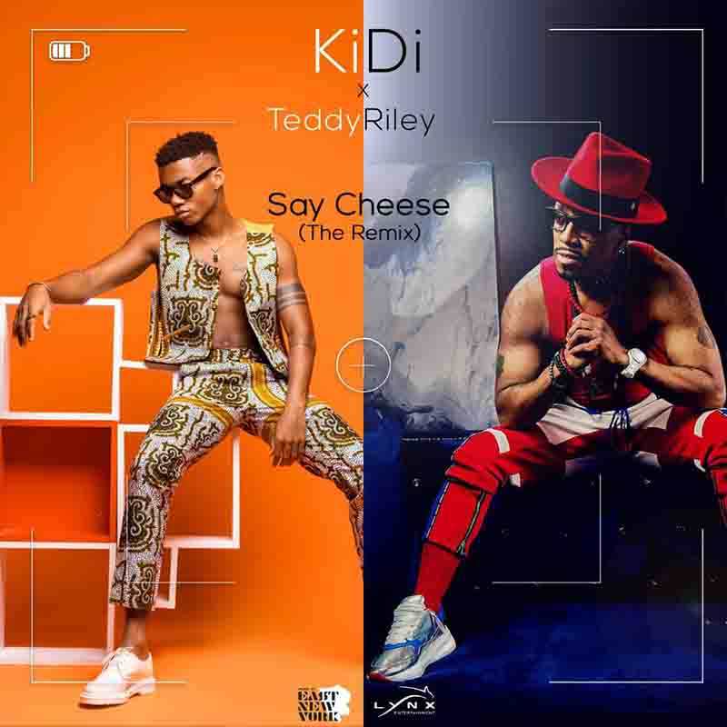 Kidi – Say Cheese (Remix) Ft Teddy Riley