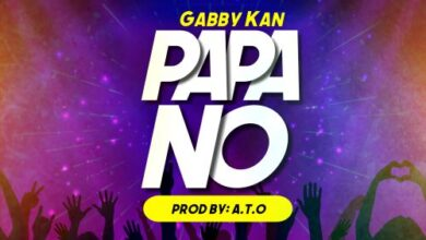 Photo of Gabby Kan – Papa No (Prod. By A.T.O)