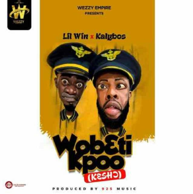 Lilwin – Wobeti Kpoo Ft Kalybos (Prod By 925 Music)