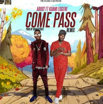 Aboot – Come Pass (Remix) Ft Kuami Eugene
