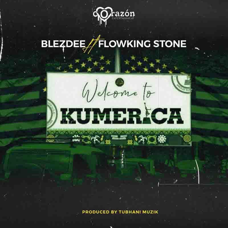 BlezDee – Welcome To Kumerica Ft Flowking Stone