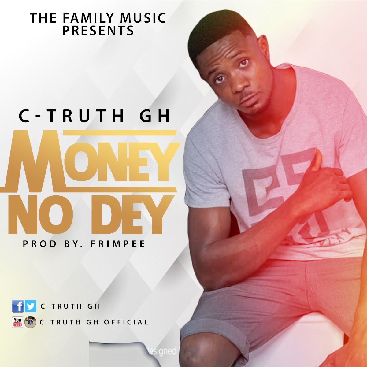 C-Truth GH – Money No Dey ( Prod. By Frimpee)