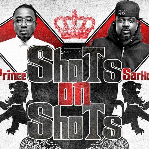 Ice Prince - Shots On Shots Ft Sarkodie