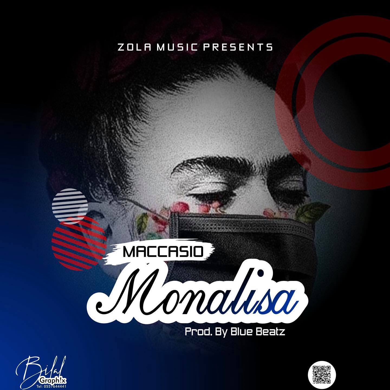 Maccasio – Monalisa (Prod by Blue Beatz)