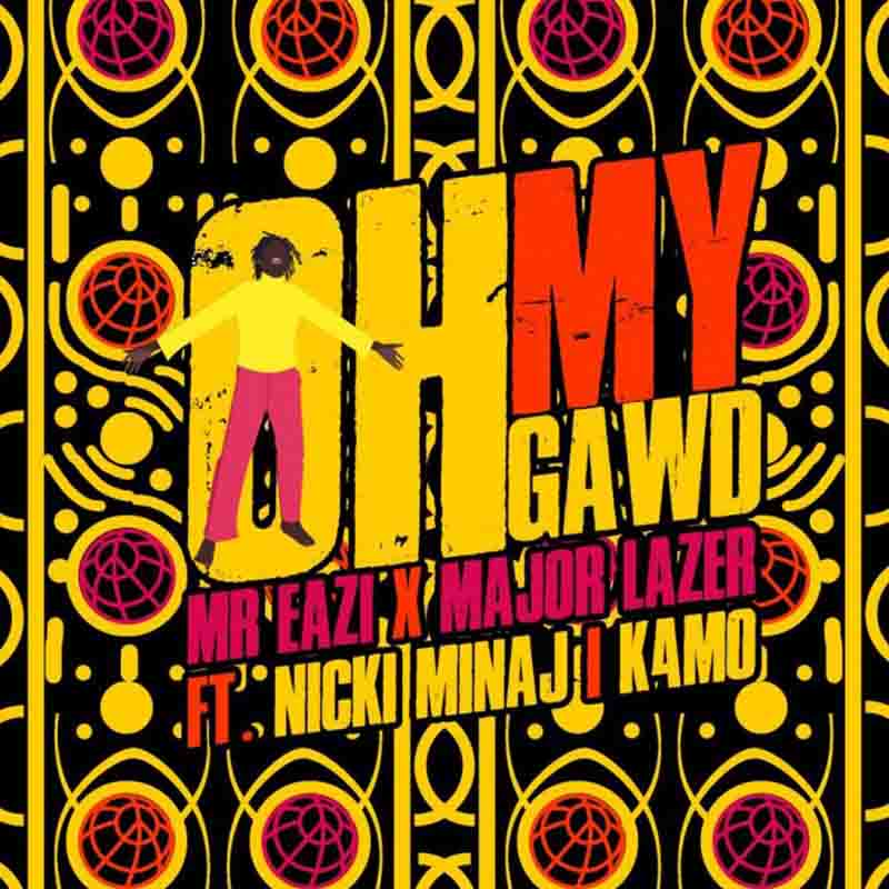 Mr Eazi & Major Lazer drops Oh My Gawd ft Nicki Minaj