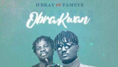 Photo of O'bkay – Obra Kwan Ft Fameye