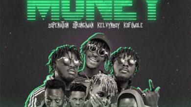 Photo of Tubhani Muzik – Money Ft DopeNation x Strongman x Kelvynboy & Kofi Mole