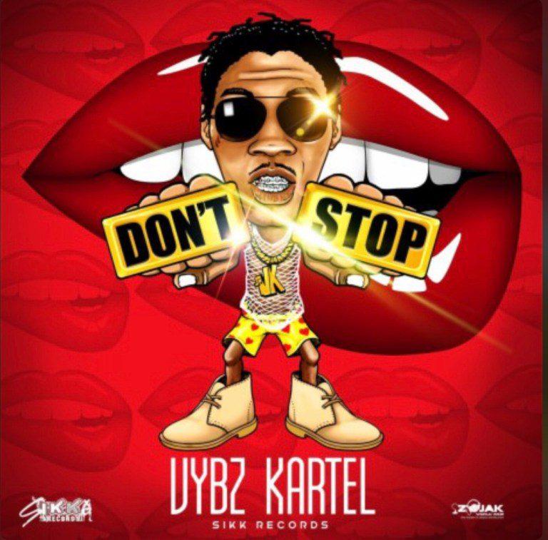 Vybz Kartel – Don't Stop (Prod. By Sikk Records)