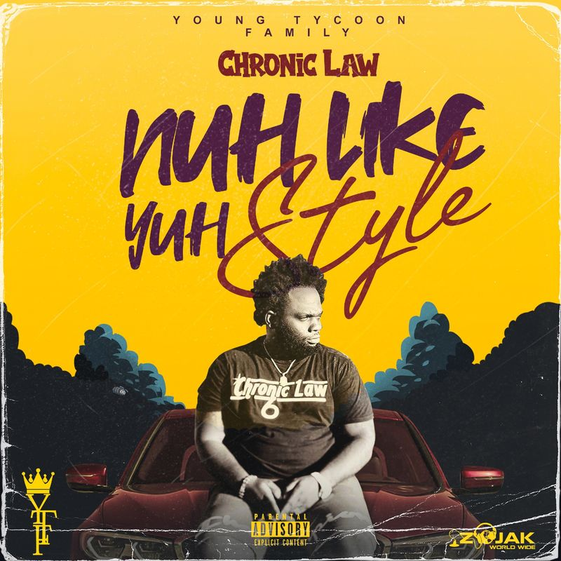 Chronic Law – Nuh Like Yuh Style