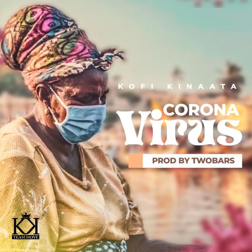 Official Video: Kofi Kinaata - Corona Virus